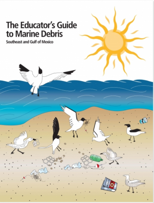 Cover of the Educator's Guide to Marine Debris in the Southeast and Gulf of Mexico.
