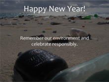 "An image of glass bottles on a beach with the words ""Happy New Year! Remember our environment and celebrate responsibly"" on it."